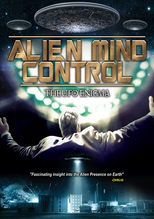 Alien Mind Control: The UFO Enigma-0