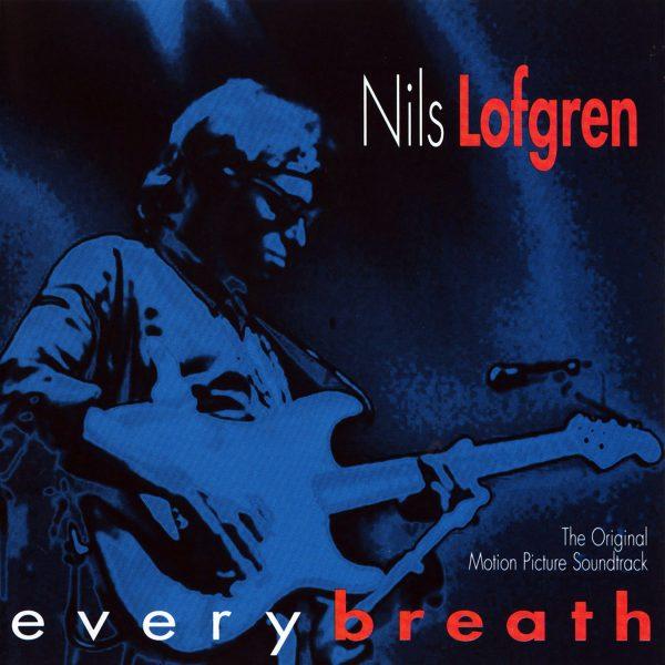 Nils Lofgren - Every Breath-0