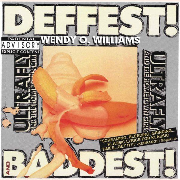 Wendy O. Williams - Deffest! And Baddest!-0