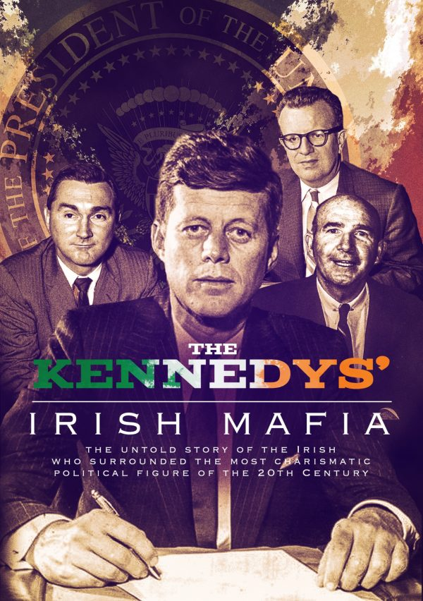 The Kennedys' Irish Mafia-0