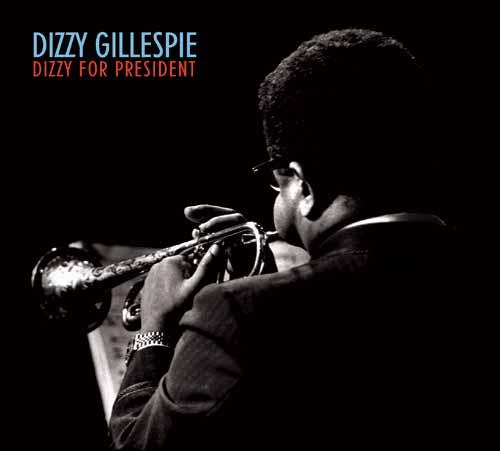 Dizzy Gillespie - Dizzy For President-0