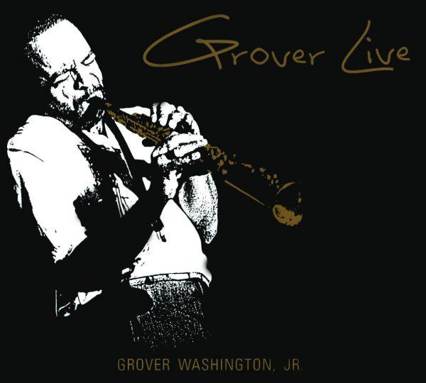 Grover Washington Jr. – Grover Live-0