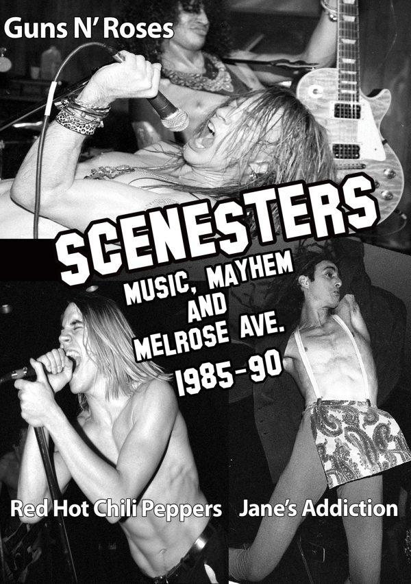 Scenesters: Music, Mayhem & Melrose Ave. A Documentary 1985-1990-0