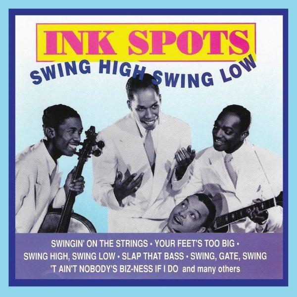 Ink Spots - Swing High Swing Low-0