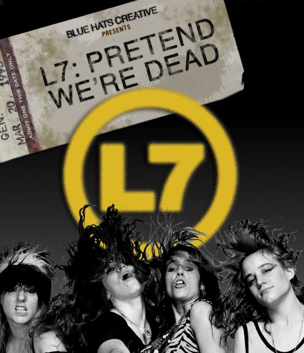 L7 - Pretend We're Dead (BR & DVD)-0