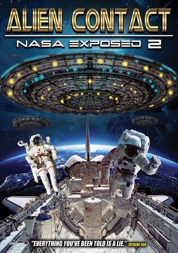 Alien Contact: Nasa Exposed 2-0