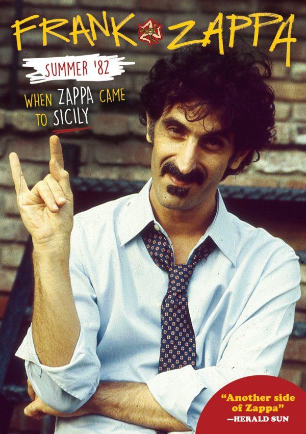 Frank Zappa: Summer '82: When Zappa Came To Sicily-0