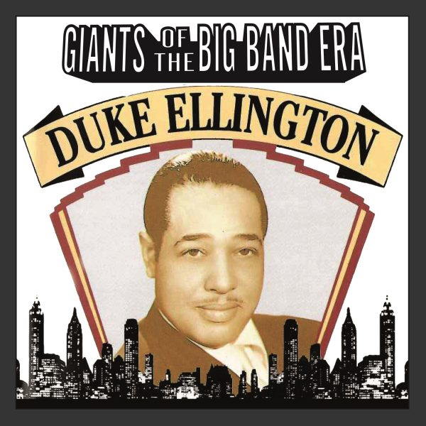 Duke Ellington - Giants Of The Big Band Era-0