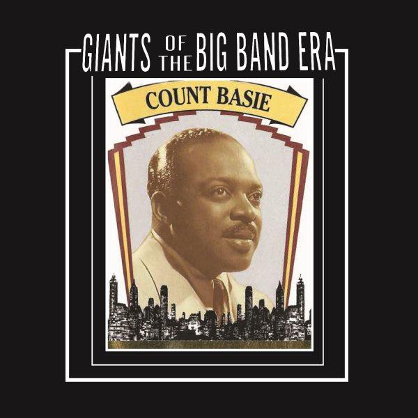 Count Basie - Giants Of The Big Band Era-0
