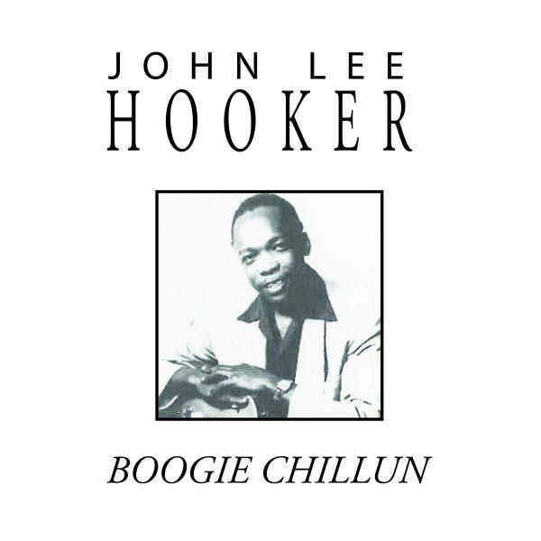 John Lee Hooker - Boogie Chillun-0