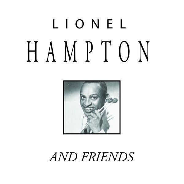 Lionel Hampton And Friends-0