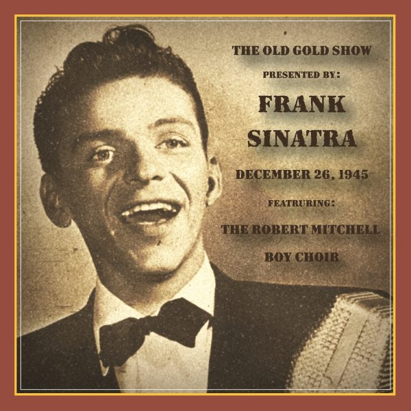 Old Gold Show Presented By Frank Sinatra: December 26, 1945-0