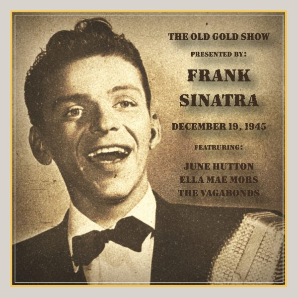 Old Gold Show Presented By Frank Sinatra: December 19, 1945-0