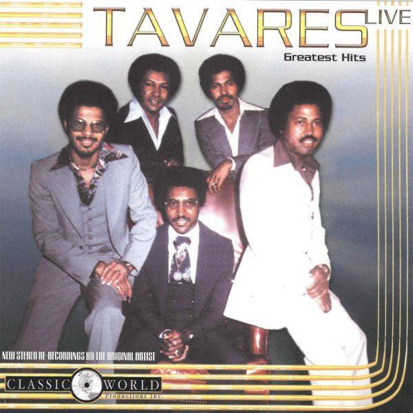 Tavares - Greatest Hits Live-0