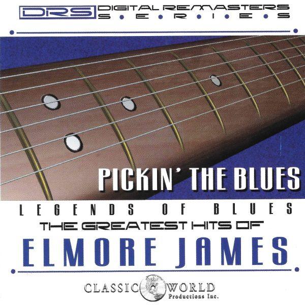 Elmore James - Pickin' The Blues: Greatest Hits-0