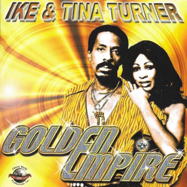 Ike & Tina Turner - Golden Empire-0