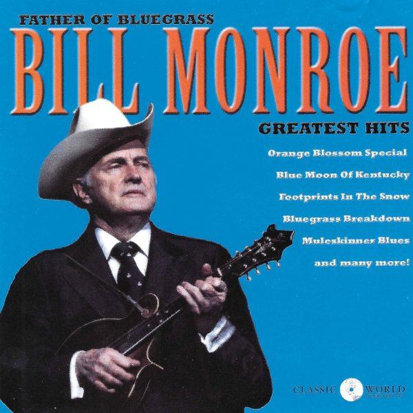Bill Monroe - Greatest Hits-0