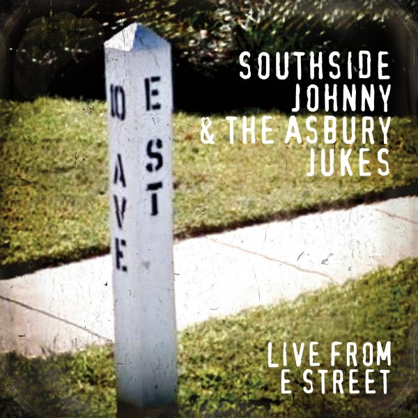 Southside Johnny & The Asbury Jukes: Live From E Street-0