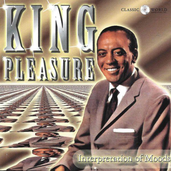 King Pleasure - Interpretation Of Moods-0