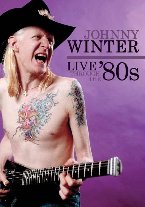 Johnny Winter - Live Through The '80s-0