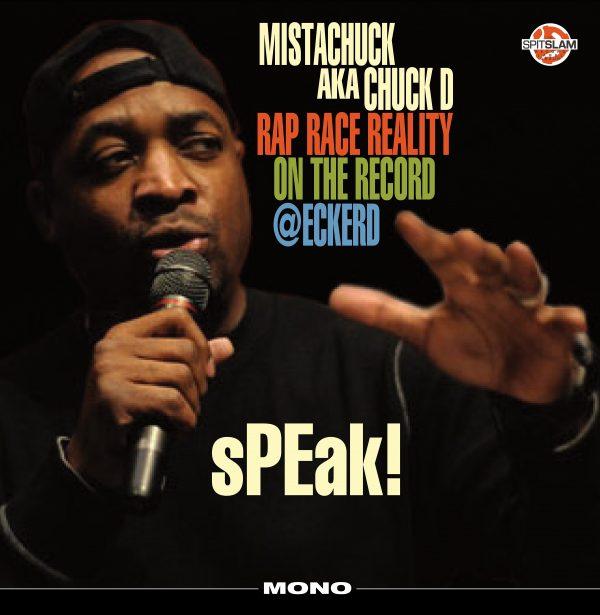 Chuck D: sPEak! Rap Race Reality On The Record @Eckerd-0