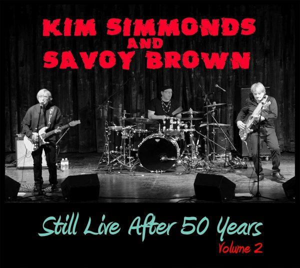 Kim Simmonds & Savoy Brown: Still Live After 50 Years (Volume 2)-0