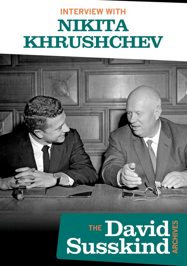 David Susskind Archive: Interview With Nikita Khrushchev-0