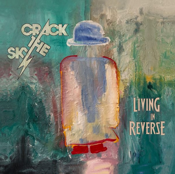Crack The Sky - Crackology/Living In Reverse-0