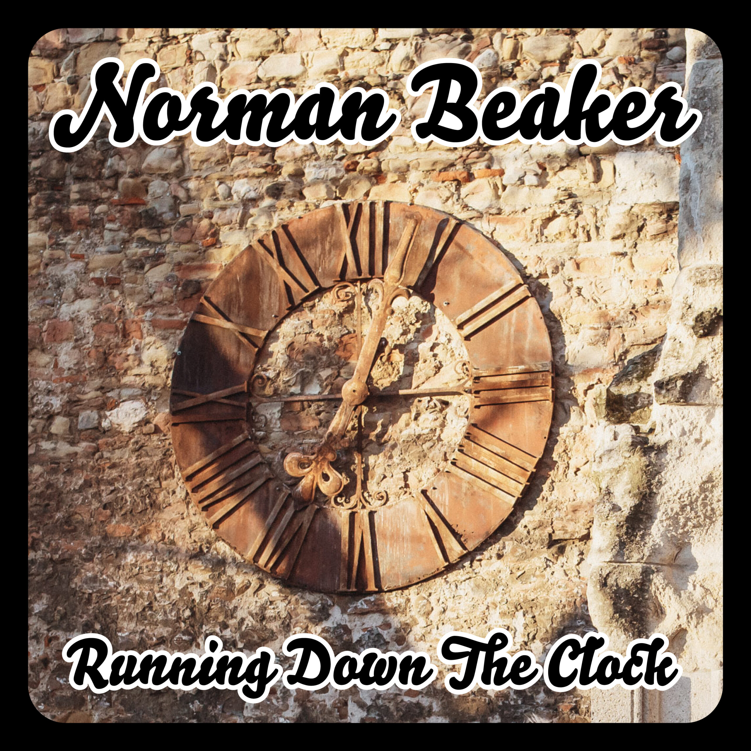 Running Down The Clock – Norman Beaker