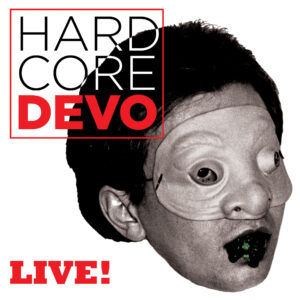 Devo – Hardcore Devo Live! (Coloured Vinyl 2LP)