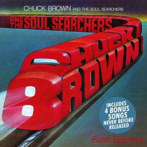 Chuck Brown and the Soul Searchers – Funk Express