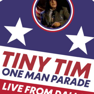 Tiny Tim – One Man Parade, Live From Dallas July 4th, 1994